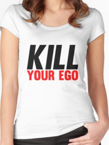 Kill Your Ego Women's Fitted Scoop T-Shirt