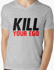 Kill Your Ego Mens V-Neck T-Shirt
