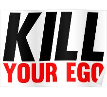 Kill Your Ego Poster