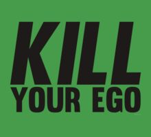 Kill Your Ego | BLACK. by Fitbys