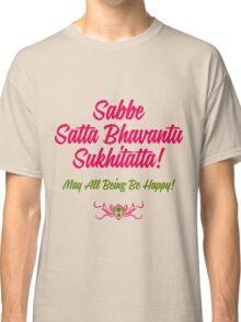Buddhist Quotes Classic T-Shirt