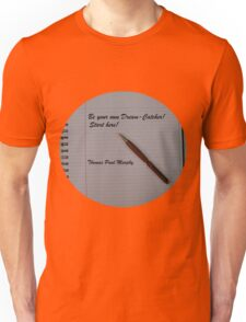 Be your own dream catcher.  Start here! T-Shirt