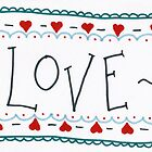 love - valentines day card by Tess Smith-Roberts