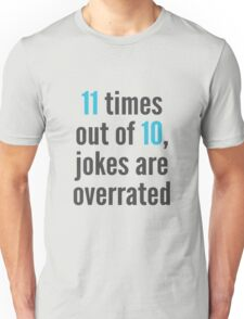 Overrated - Statistics Unisex T-Shirt