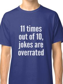 Overrated - Statistics - White Classic T-Shirt
