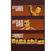 The Good, The Bad & The Hungry Photographic Print