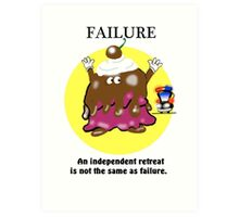 FAILURE CARTOON QUOTE Art Print