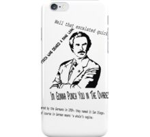 Ron Burgundy Quotes iPhone Case/Skin