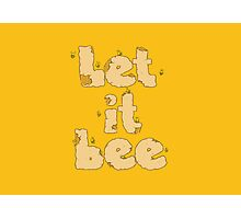 Let it Bee Photographic Print