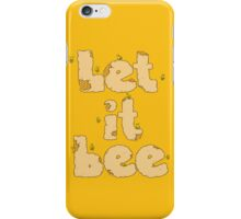 Let it Bee iPhone Case/Skin