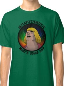He-Man - What's going on? Classic T-Shirt