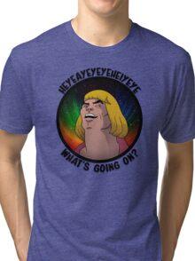 He-Man - What's going on? Tri-blend T-Shirt