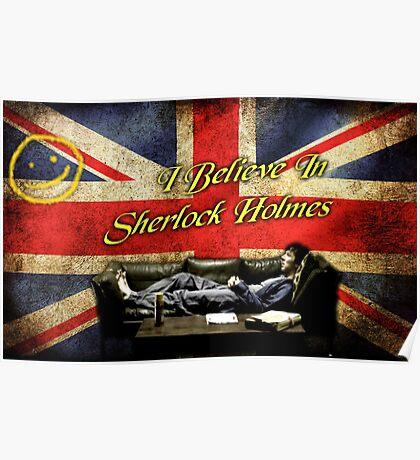 Believe In Sherlock Holmes Poster