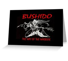 """Bushido:The Way of the Warrior""  Greeting Card"