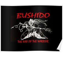 """Bushido:The Way of the Warrior""  Poster"
