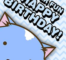 Fuzzballs Happy Birthday Cat by rabbitbunnies