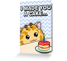 Fuzzballs I Made You A Cake Giraffe Greeting Card