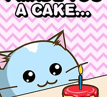Fuzzballs I Made You A Cake Cat by rabbitbunnies