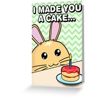 Fuzzballs I Made You A Cake Bunny Greeting Card