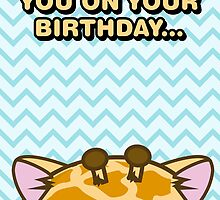 Fuzzballs I'm Watching You On Your Birthday Giraffe by rabbitbunnies