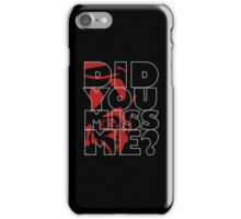 Moriarty Did you miss me? iPhone Case/Skin