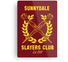 Sunnydale Slayers Club Metal Print