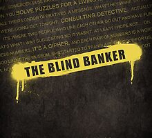 The Blind Banker fan poster by koroa
