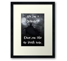 Are you a Dementor? Framed Print