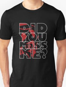 Moriarty Did you miss me? T-Shirt