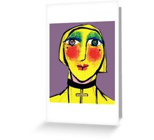 She is no shrinking Violet.. Greeting Card