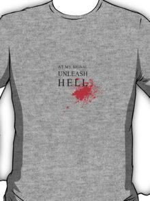 Gladiator - At My Signal Unleash Hell T-Shirt