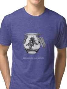Preserving our nature Tri-blend T-Shirt