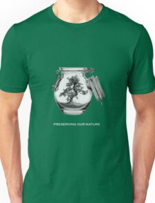 Preserving our nature Unisex T-Shirt