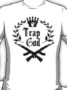 Trap God Shirt T-Shirt
