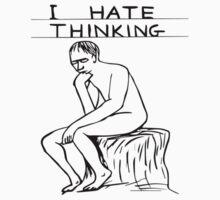I Hate Thinking Kids Tee