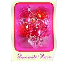 Love is the Power Poster