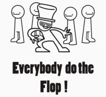 Everybody do the flop ! by TheOrion97