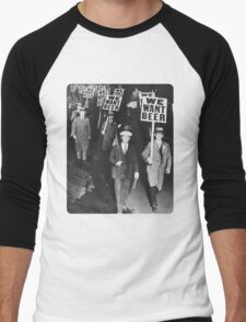 WE WANT BEER Men's Baseball ¾ T-Shirt