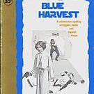 Blue Harvest by Jeff Clark