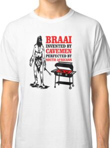 BRAAI SOUTH AFRICAN CAVE MAN Classic T-Shirt