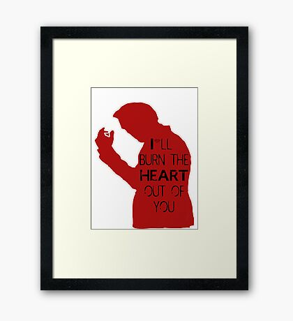 I'll burn the heart out of you - red  Framed Print
