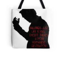 Falling is like Flying Tote Bag