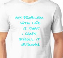 Blogger's 99 problems #1 scrolling baby blue Unisex T-Shirt