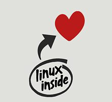 Linux inside my hearth Unisex T-Shirt