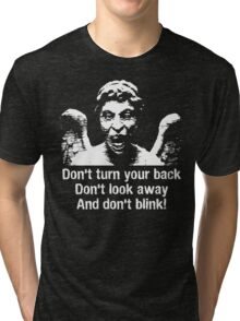 Weeping Angel, Don't Blink... Tri-blend T-Shirt