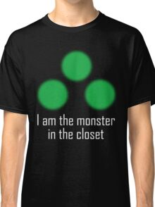 I am the monster in the closet ~ Sam Fisher Classic T-Shirt