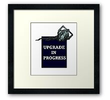 Upgrade in Progress tee Framed Print