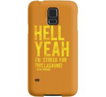 Stoked for this lasagne. Samsung Galaxy Case/Skin