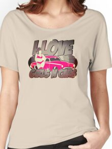Pinup-Girls: I love girls ´n cars Women's Relaxed Fit T-Shirt