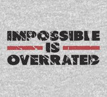 Impossible is Overrated | Washed Out Style by Fitbys